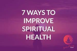Ways to Improve Spiritual Health